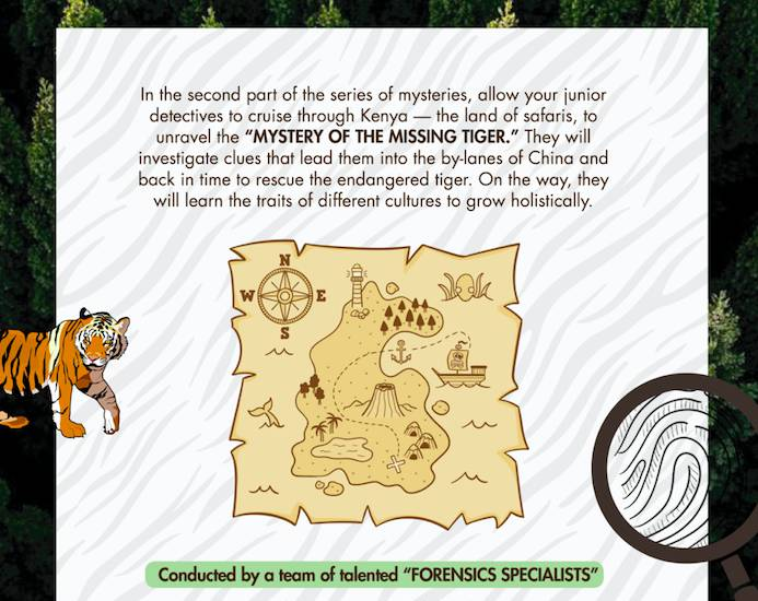 Junior Detectives Camp - MYSTERY OF THE MISSING TIGER